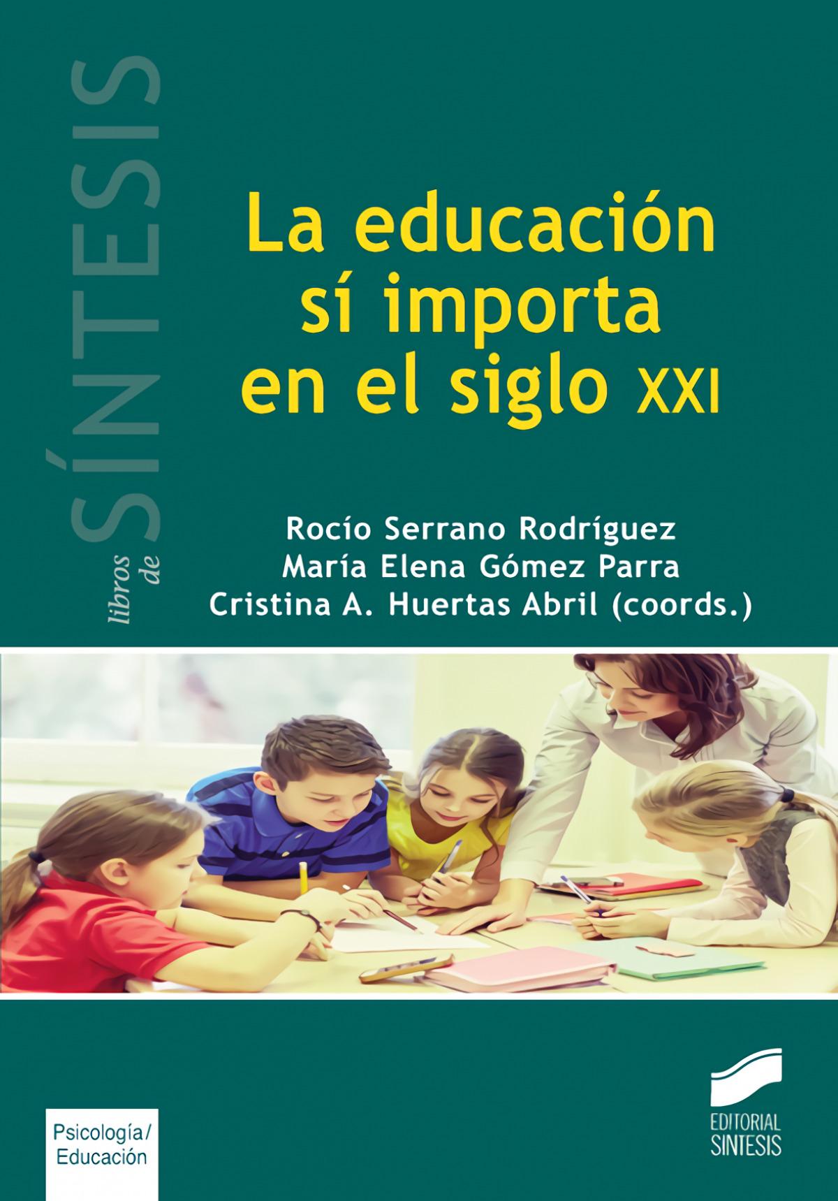 EDUCACION SI IMPORTA EN EL SIGLO XXI