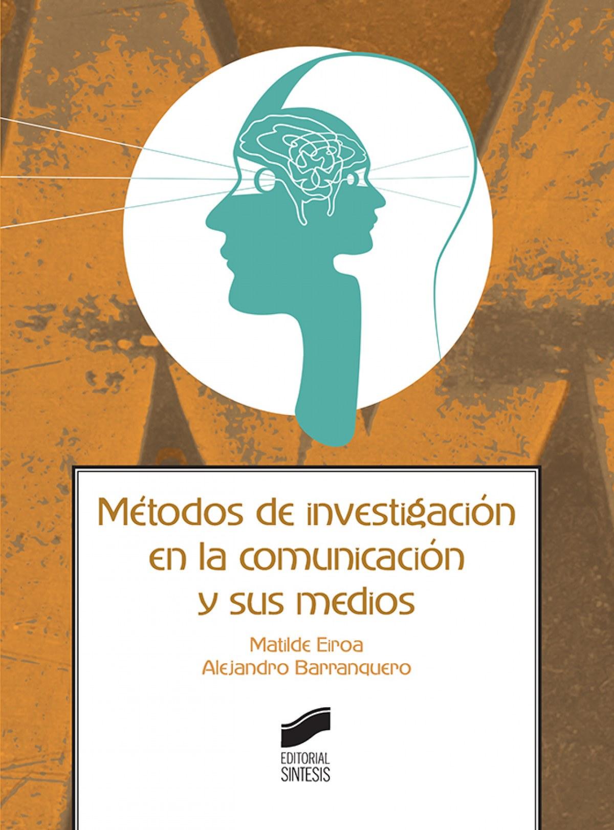 METODOS DE INVESTIGACIÓN EN LA COMUNICACIÓN Y SUS MEDIOS