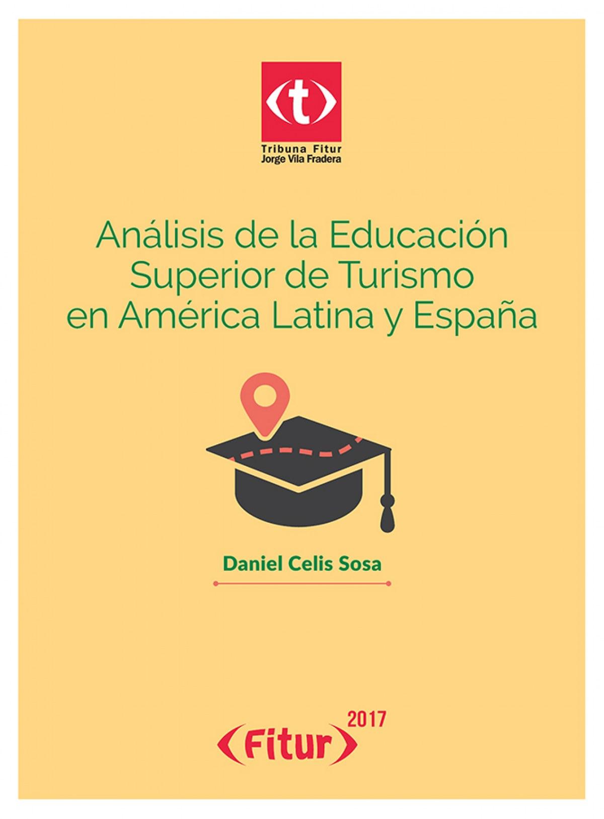 ANALISIS EDUCACION SUPERIOR TURISMO AMERICA LATINA Y ESPAÑA