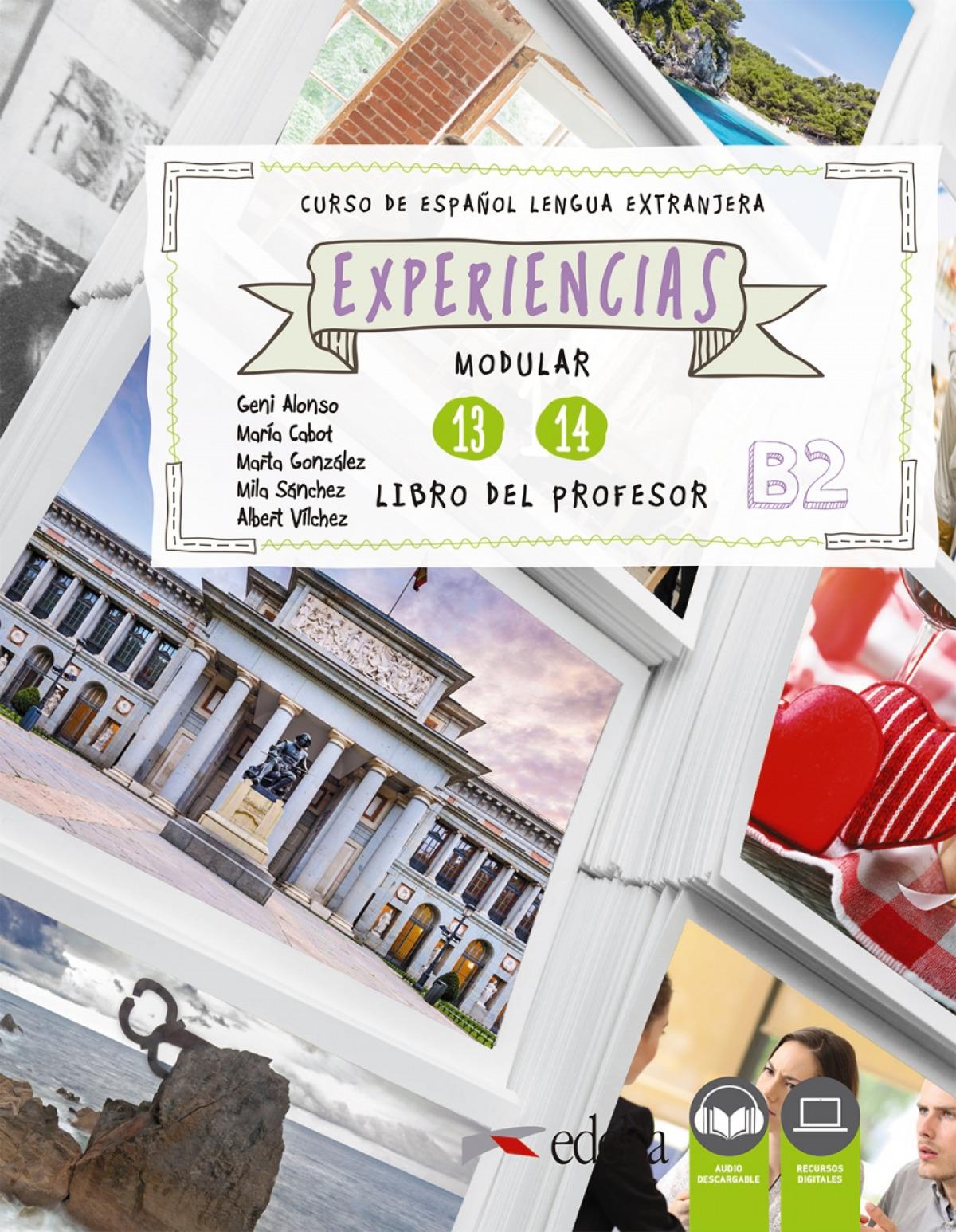 Experiencias 13 - 14 (B2). Libro del profesor