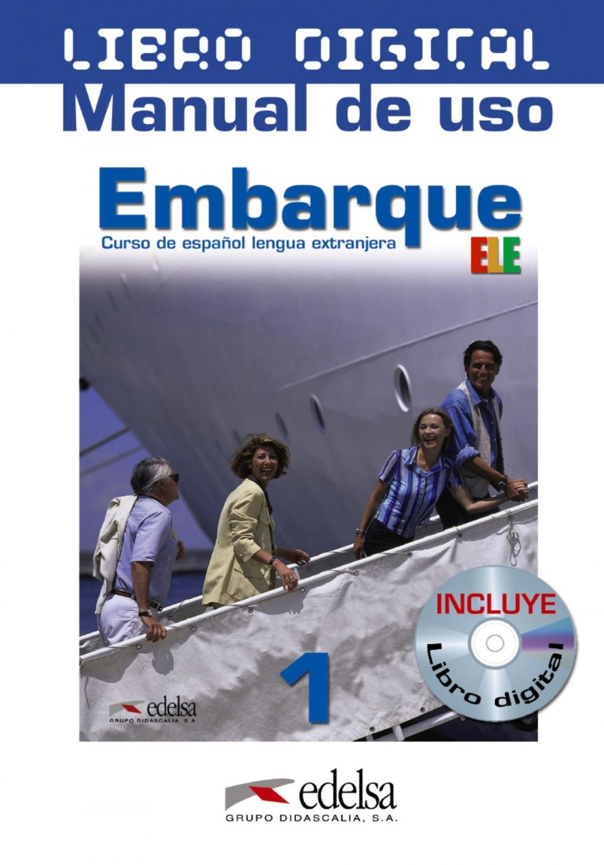 Embarque 1 - libro digital + manual de uso profesor (ed. 2016)