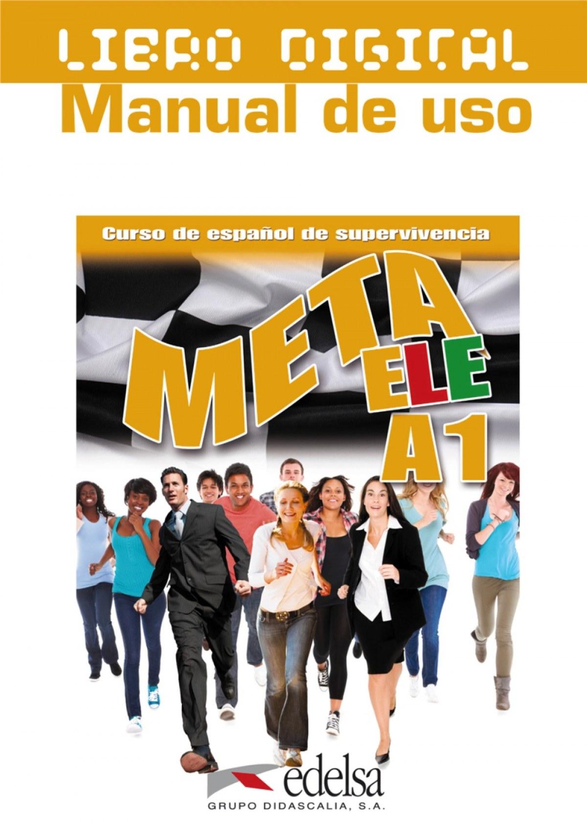 Meta ELE A1 - libro digital + manual de uso profesor (ed. 2016)