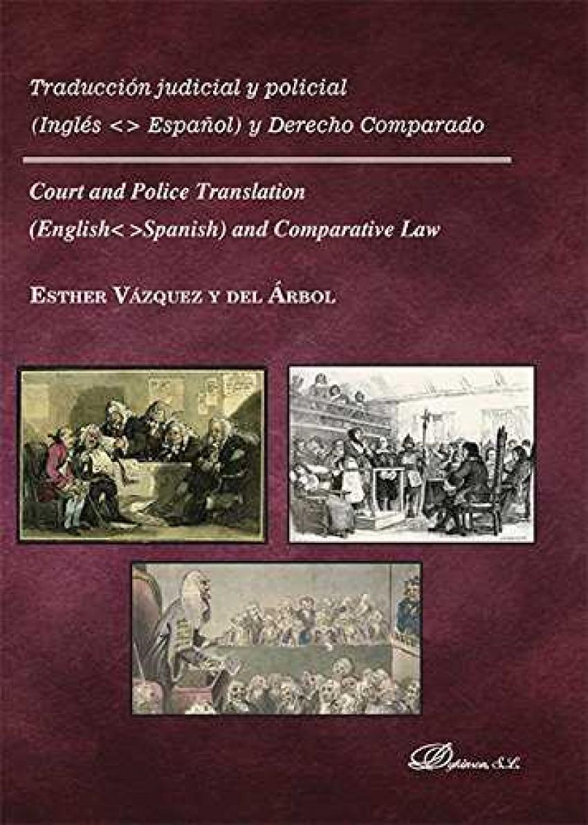TRADUCCIÓN JUDICIAL Y POLICIAL INGLÈS ESPAÑOL Y DERECHO COMPARADO