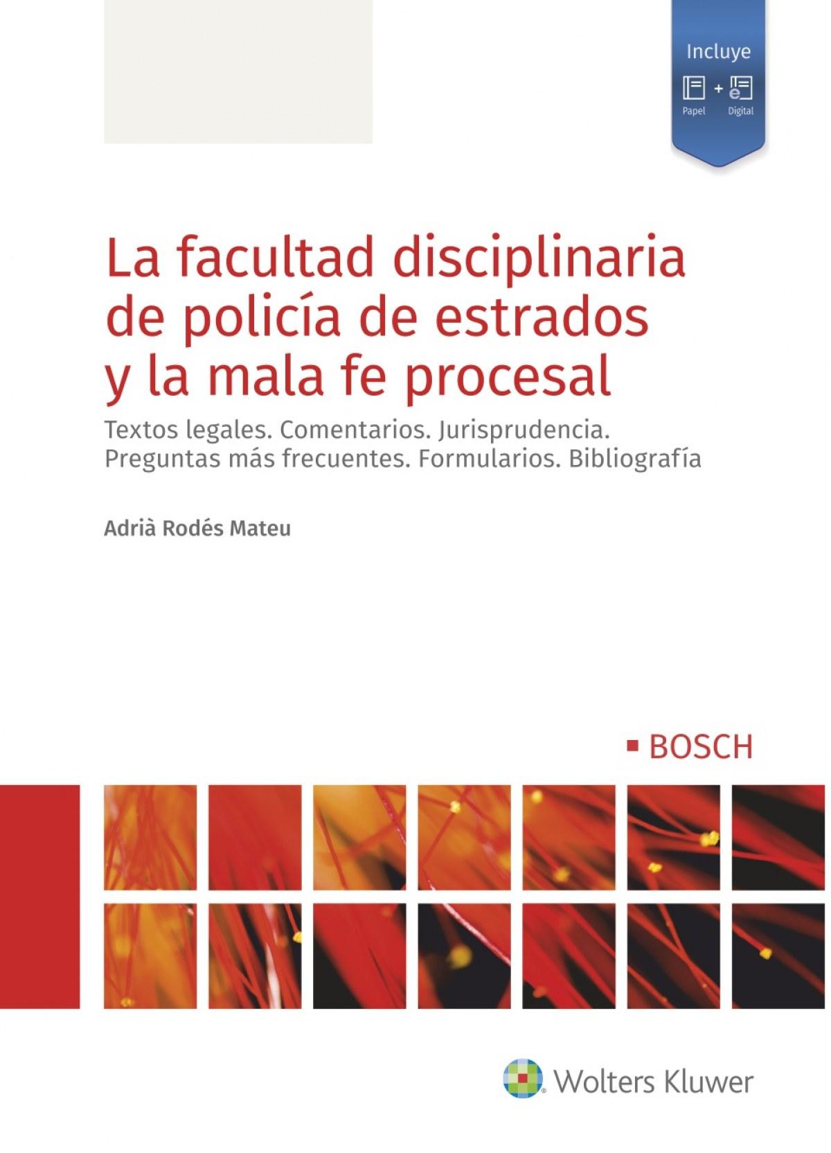 La facultad disciplinaria de polic¡a de estrados y la mala fe pro