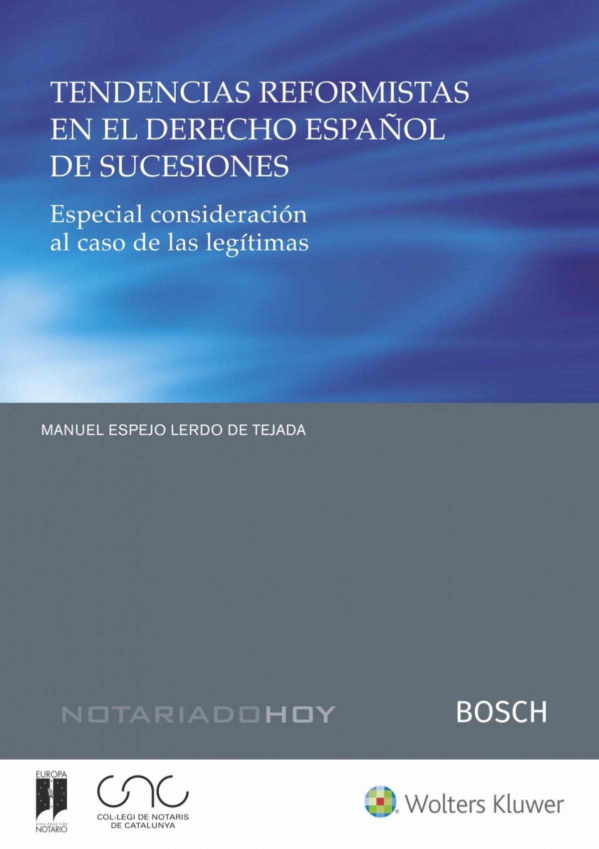 Tendencias reformistas en el derecho español de sucesiones