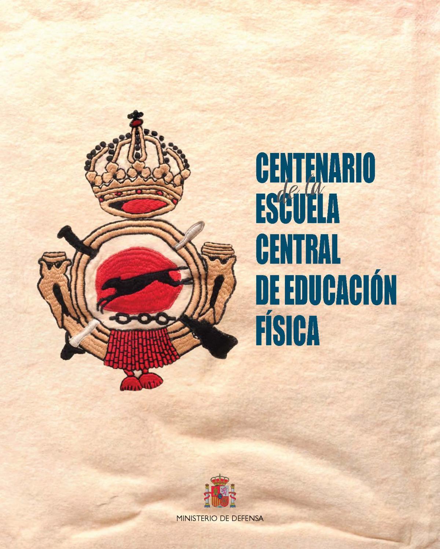 Centenario de la Escuela Central de Educación Física