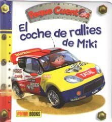 EL COCHE DE RALLIES DE MIKI