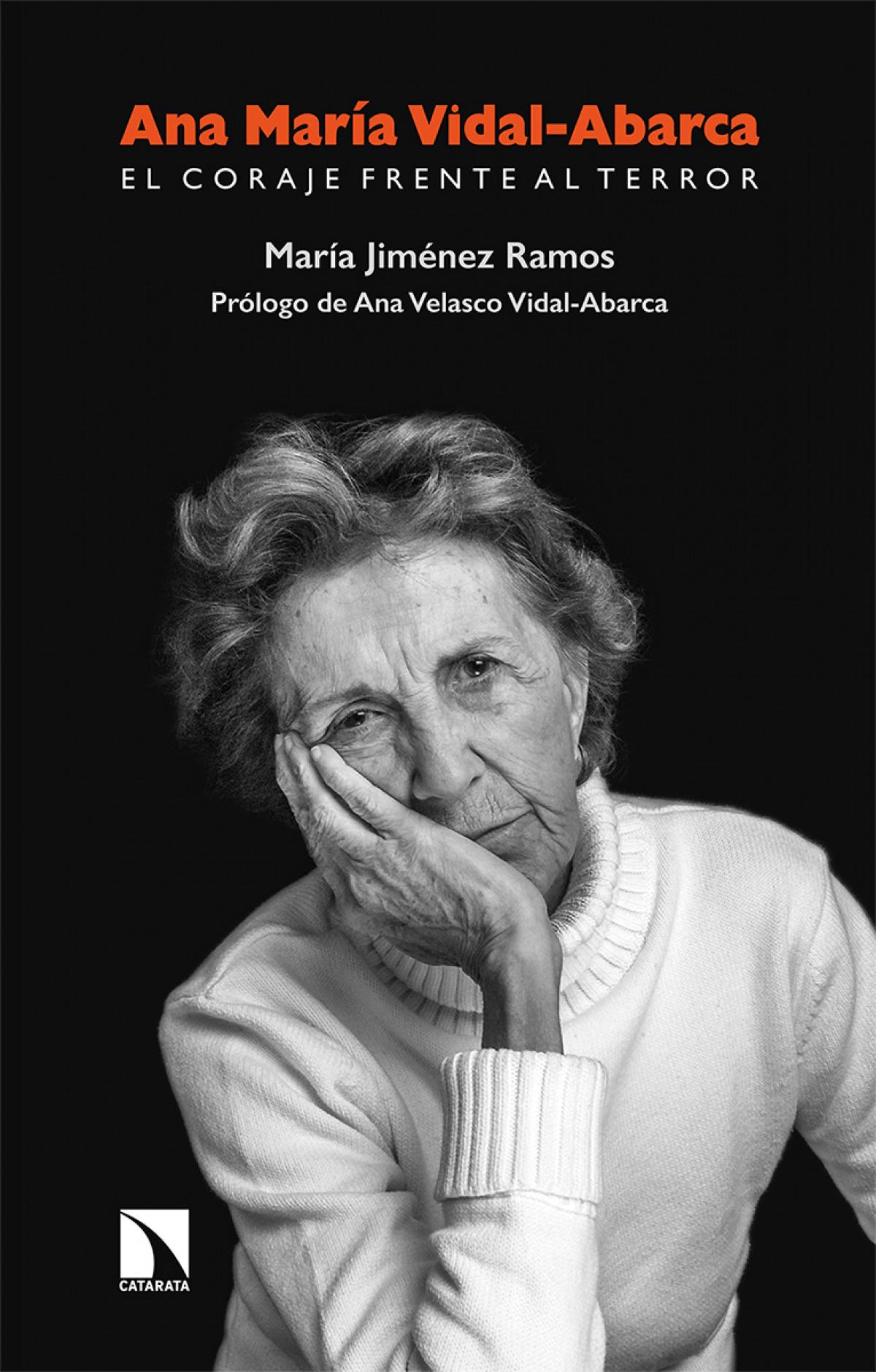 Ana Mar¡a Vidal-Abarca. El coraje frente al terror