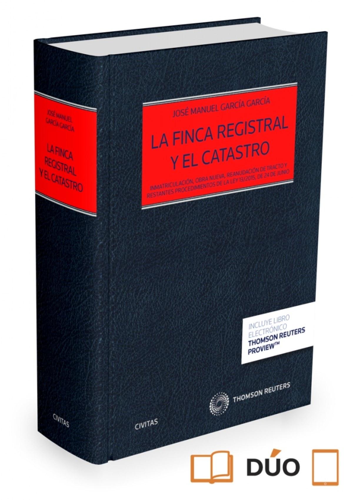 LA FINCA REGISTRAL Y EL CATASTRO (DÚO)