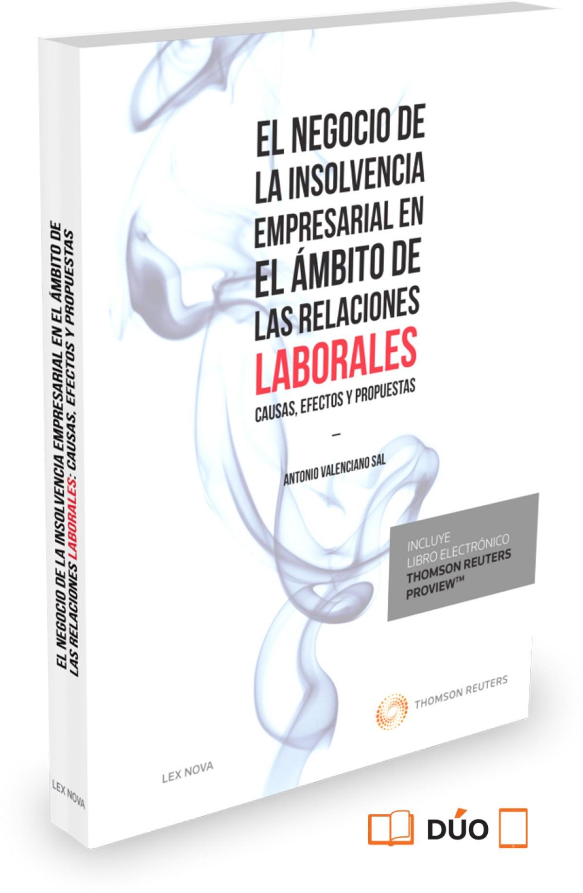 EL NEGOCIO DE LA INSOLVENCIA EMPRESARIAL EN EL AMBITO DE LAS RELACIONES LABORALES: CAUSAS, EFECTOS Y