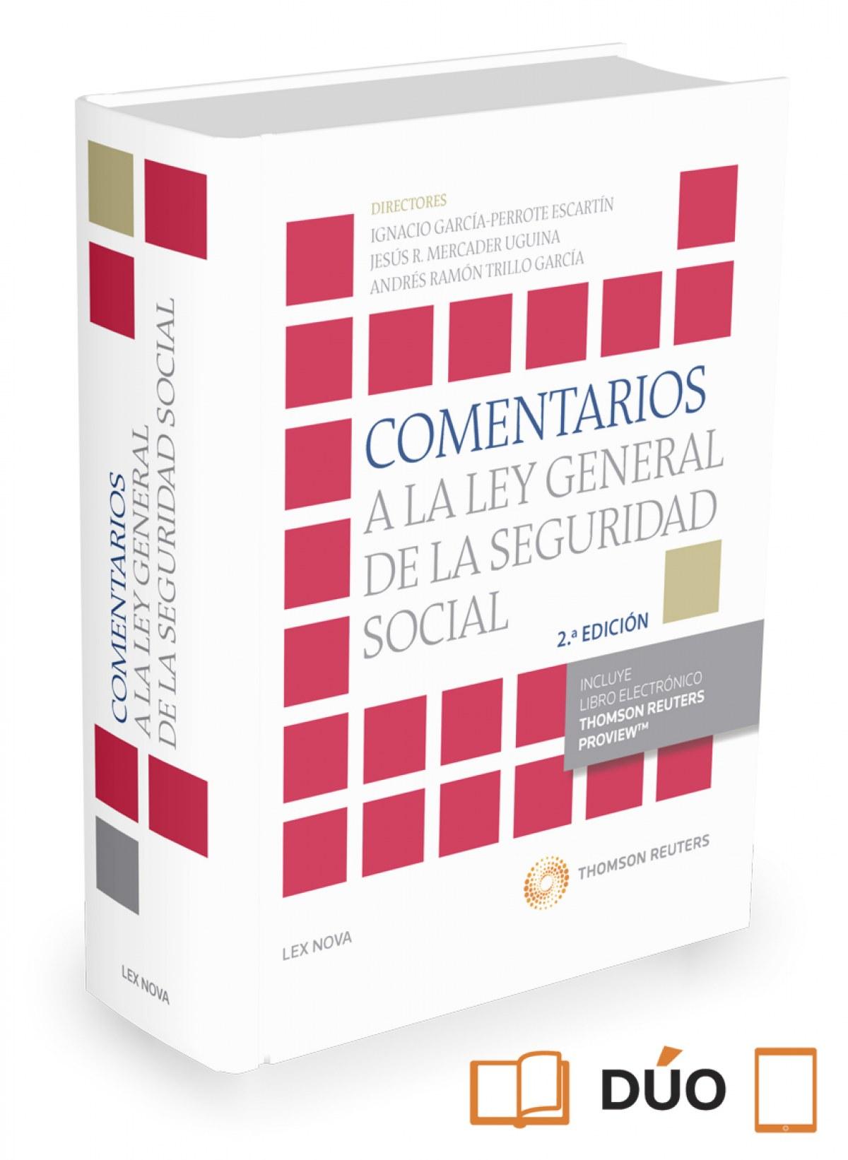 COMENTARIOS A LA LEY GENERAL DE LA SEGURIDAD SOCIAL (PAPEL + E-BOOK)