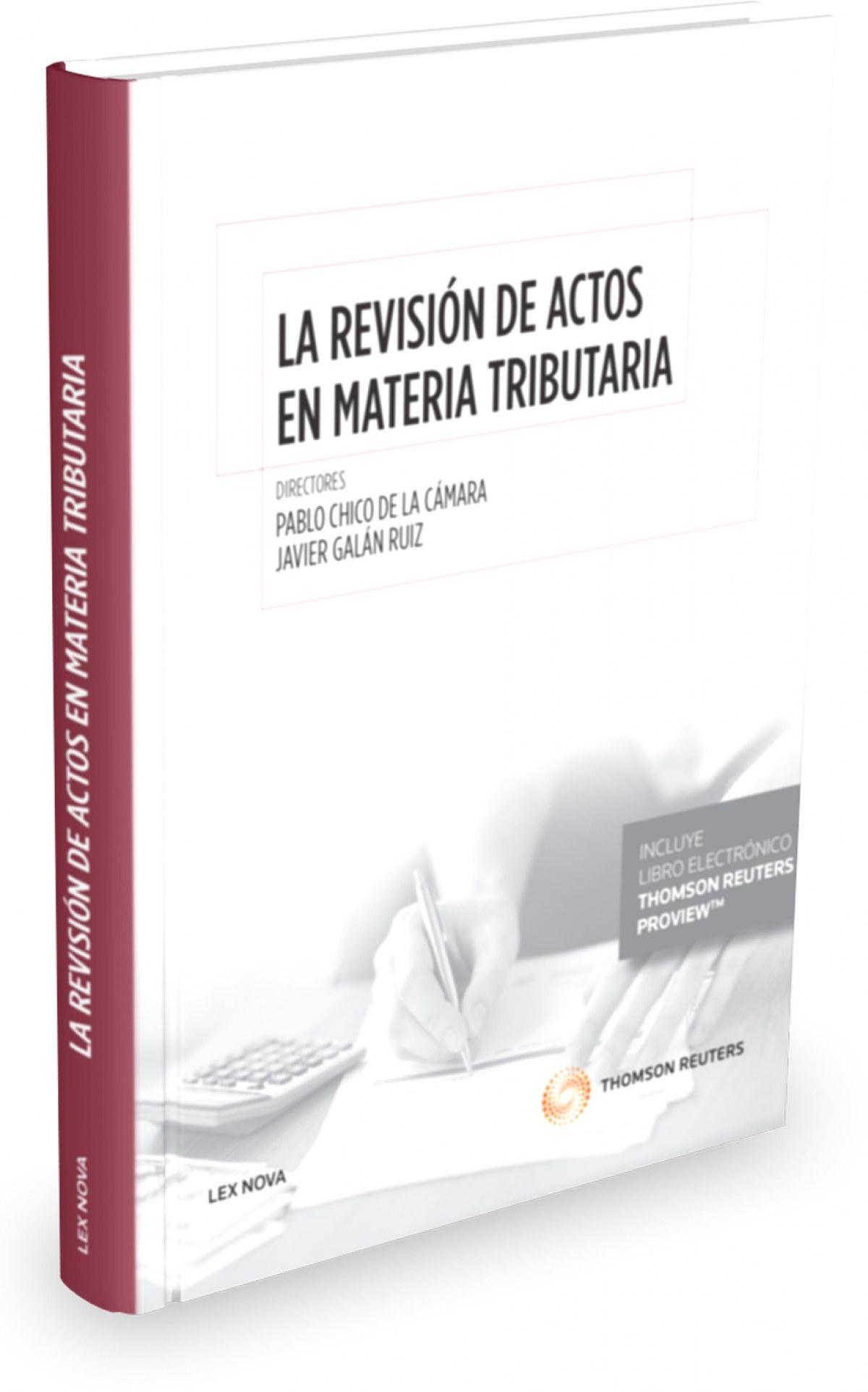 LA REVISION DE ACTOS EN MATERIA TRIBUTARIA (PAPEL + E-BOOK)