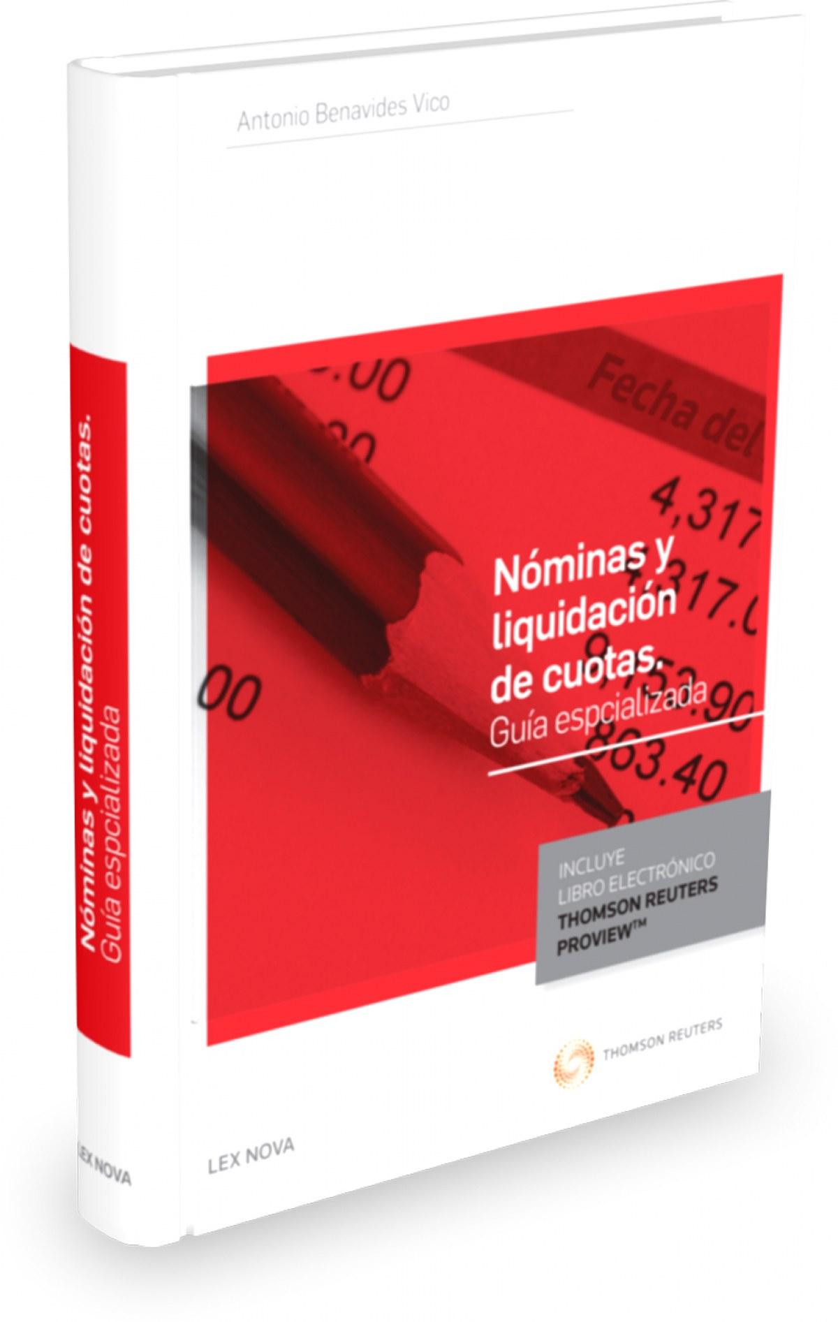 NOMINAS Y LIQUIDACION DE CUOTAS. GUIA ESPECIALIZADA (PAPEL + E-BOOK)