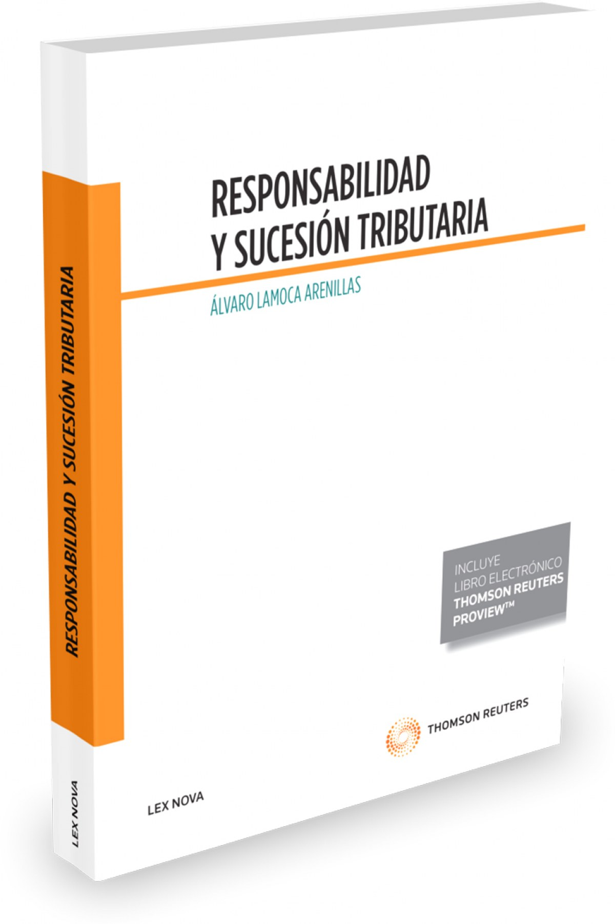 RESPONSABILIDAD Y SUCESION TRIBUTARIA (PAPEL + E-BOOK)