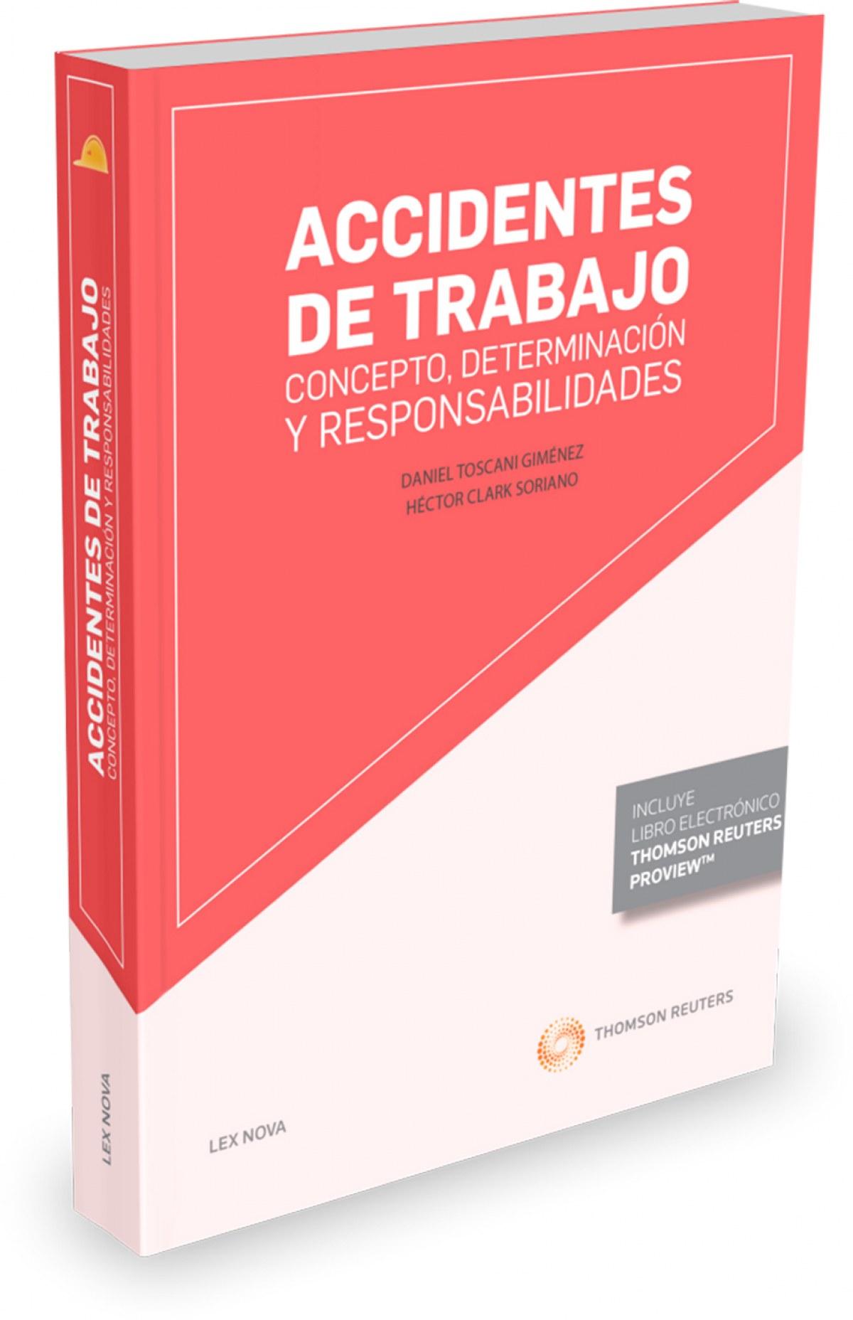 ACCIDENTES DE TRABAJO: CONCEPTO, DETERMINACION Y RESPONSABILIDADES (PAPEL + E-BOOK)