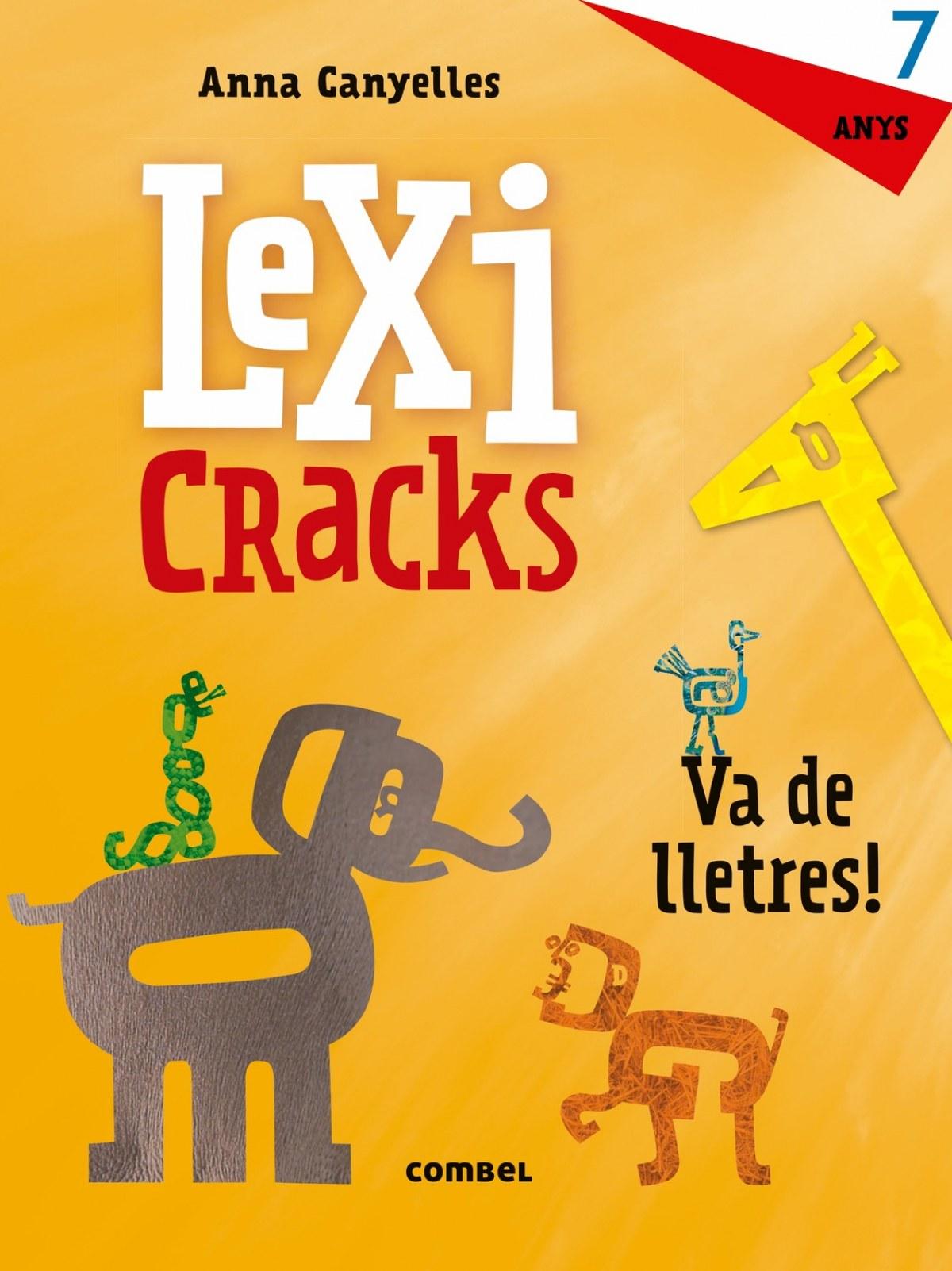 Lexicracks. Exercicis d'escriptura i llenguatge 7 anys
