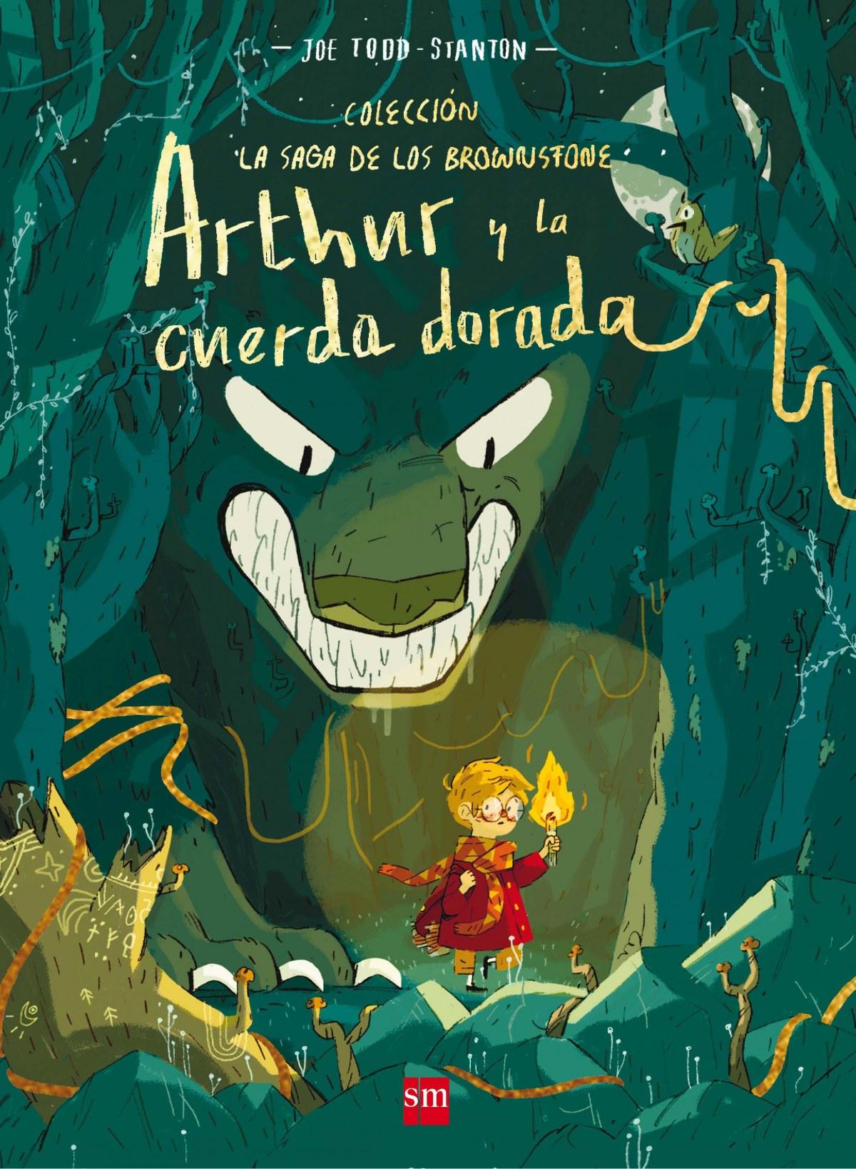 ARTHUR Y LA CUERDA DORADA 9788491072935