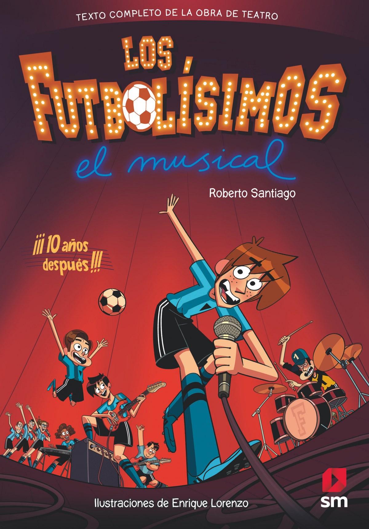 LOS FUTBOL-SIMOS. EL MUSICAL 9788491079415