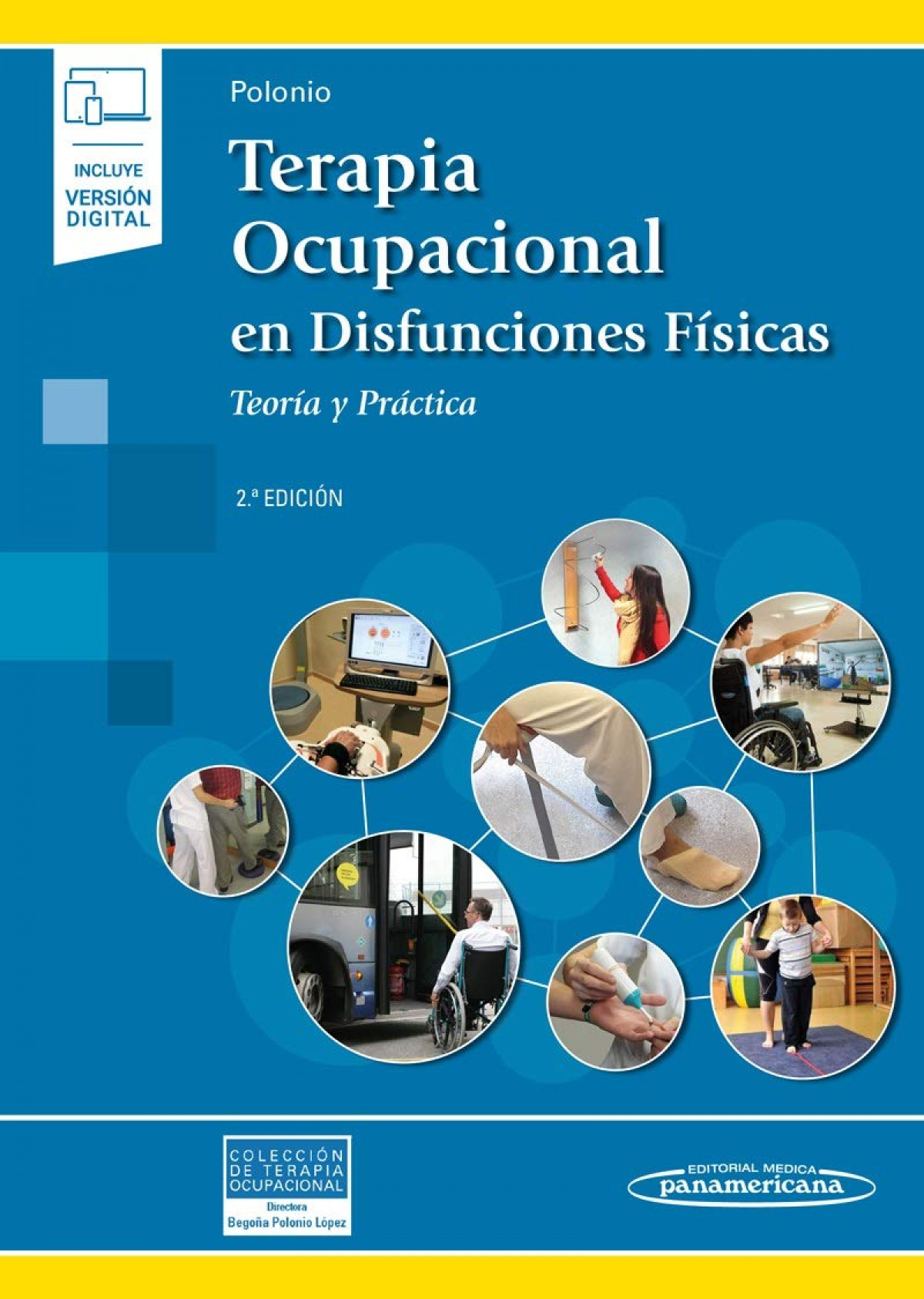 Terapia Ocupacional en Disfunciones Físicas (incluye versión digital)