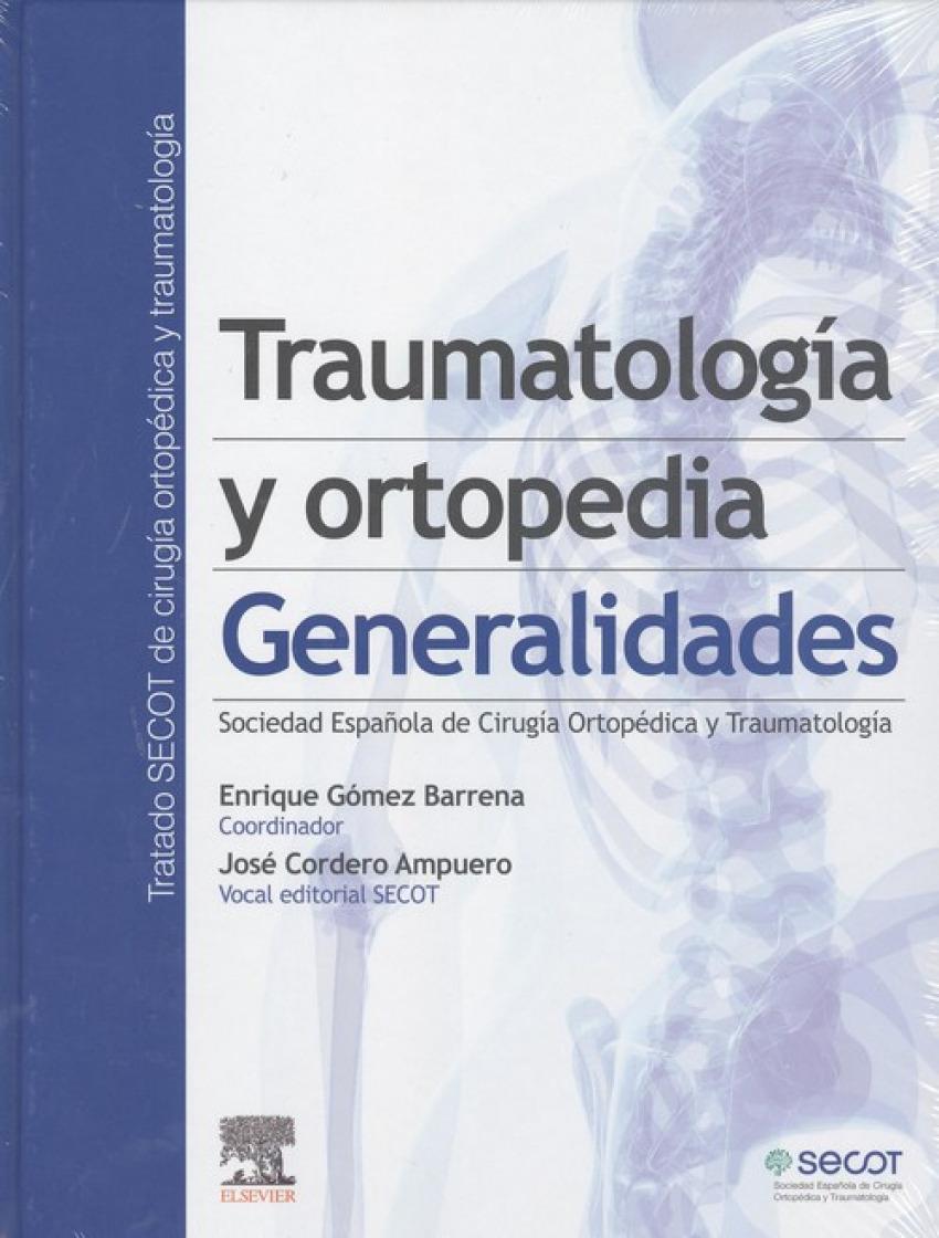 TRAUMATOLOGÍA Y ORTOPEDIA. GENERALIDADES