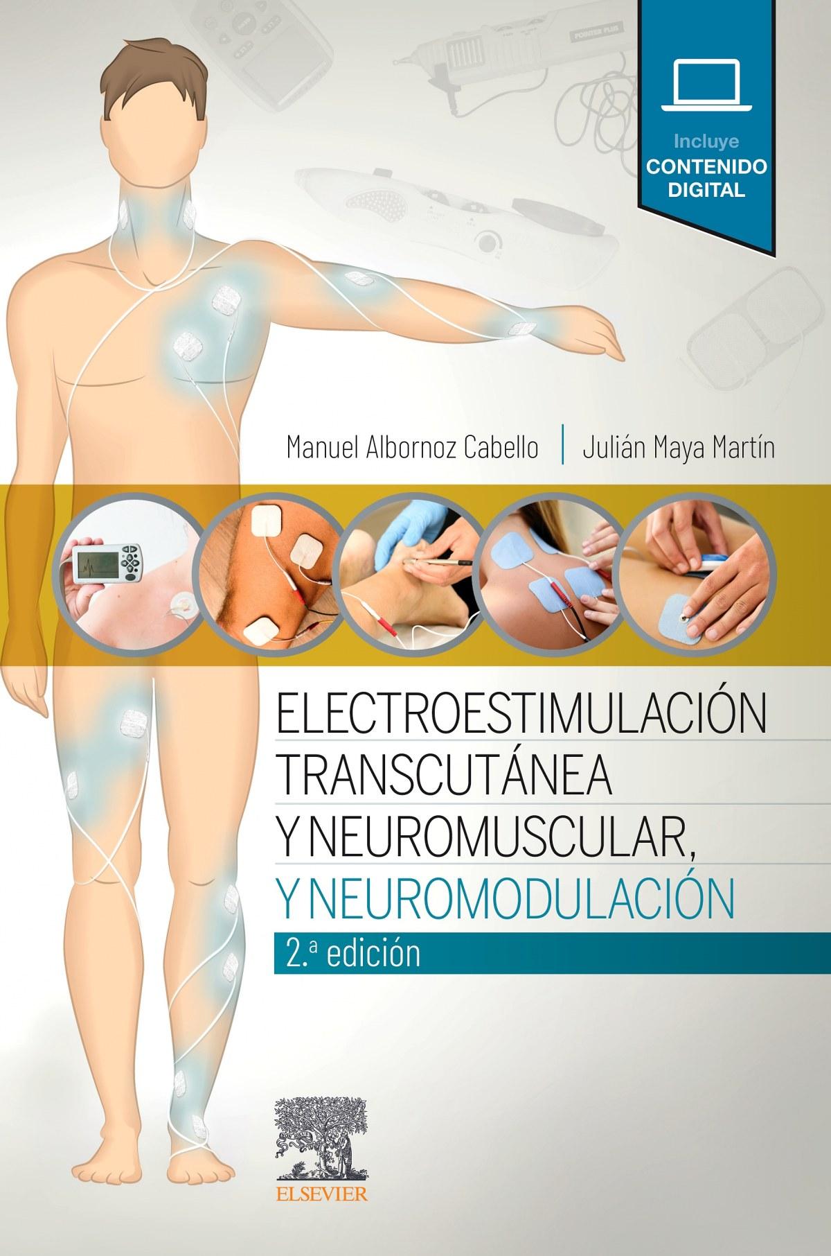 Electroestimulación transcutánea, neuromuscular y neuromodulación