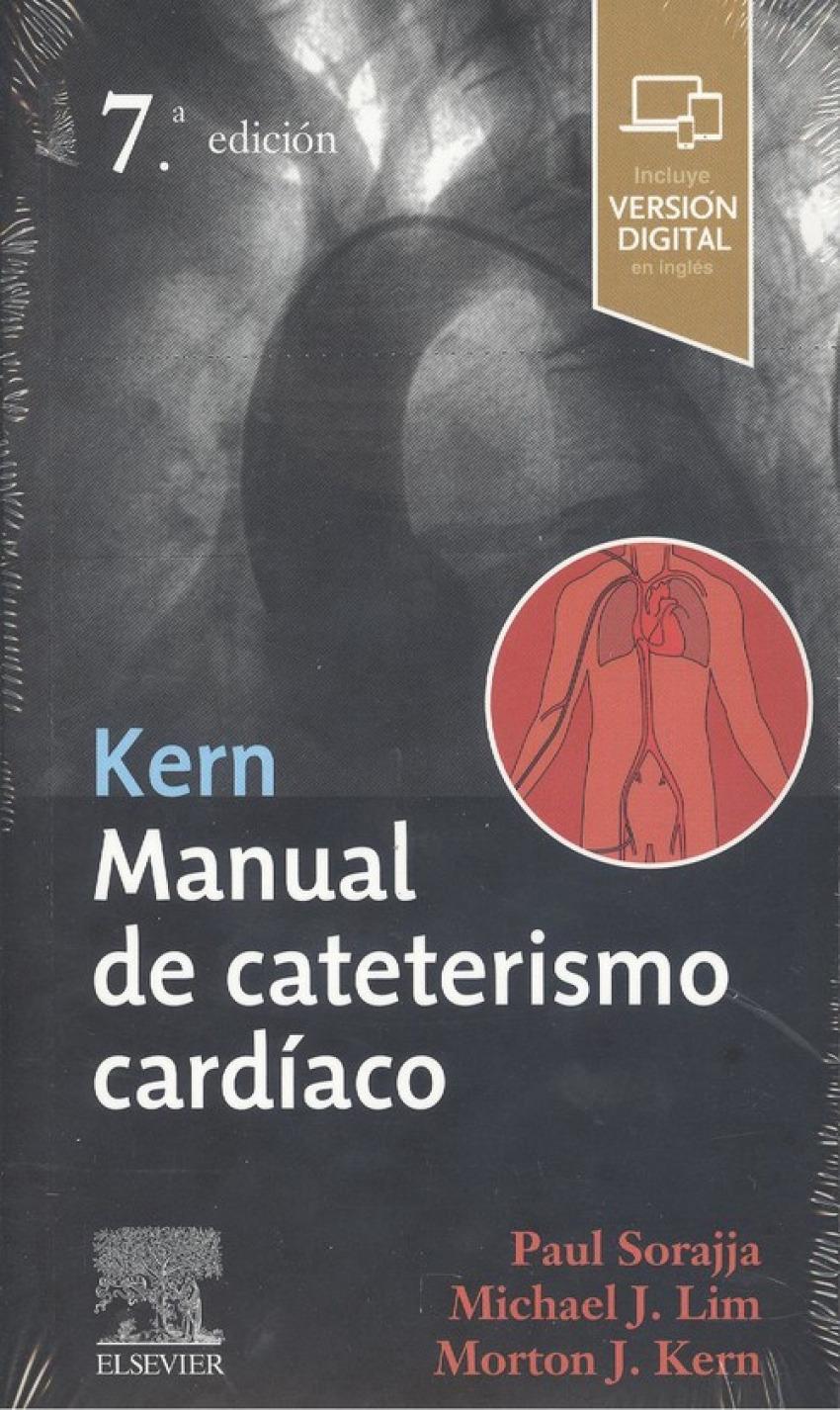 kern. Manual de cateterismo cardíaco. 7ª Edición