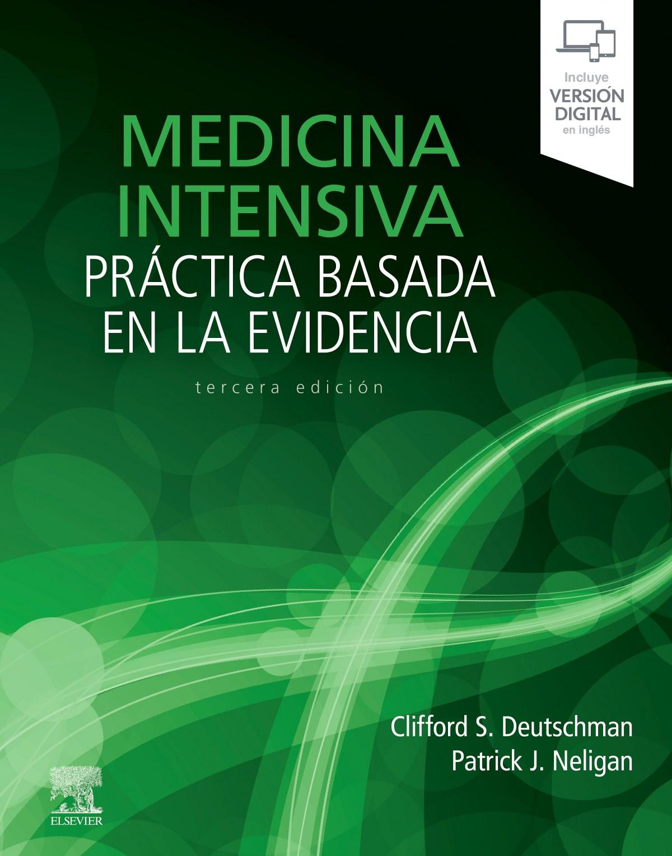 Medicina intensiva. Práctica basada en la evidencia (3ª ed.)