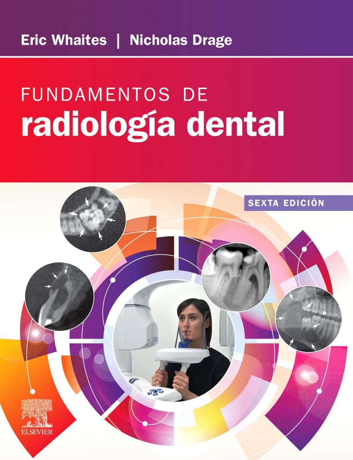 Fundamentos de radiología dental. 6ª ed.