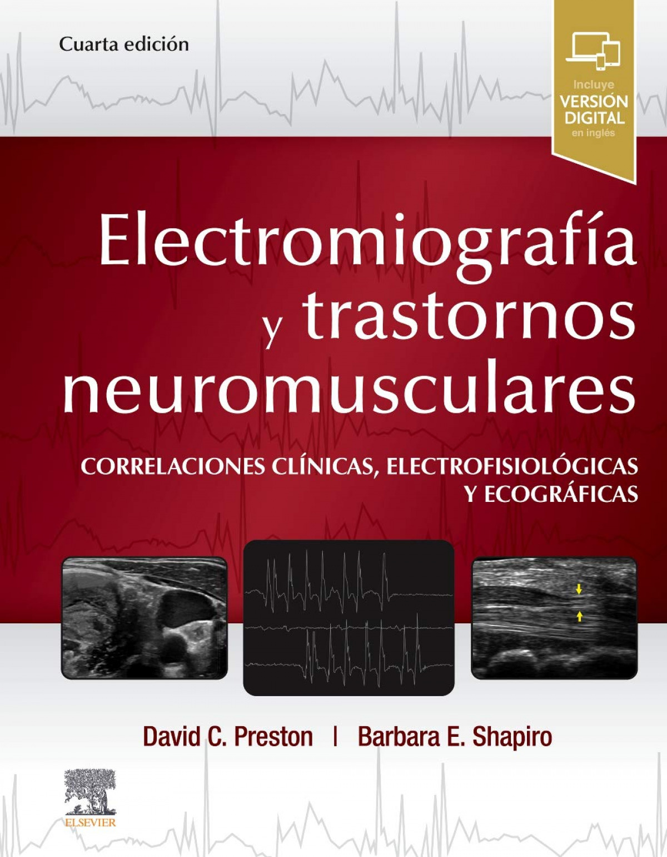 ELECTROMIOGRAFÍA Y TRASTORNOS NEUROMUSCULARES. CORRELACIONES CLÍNICAS, ELECTROFI