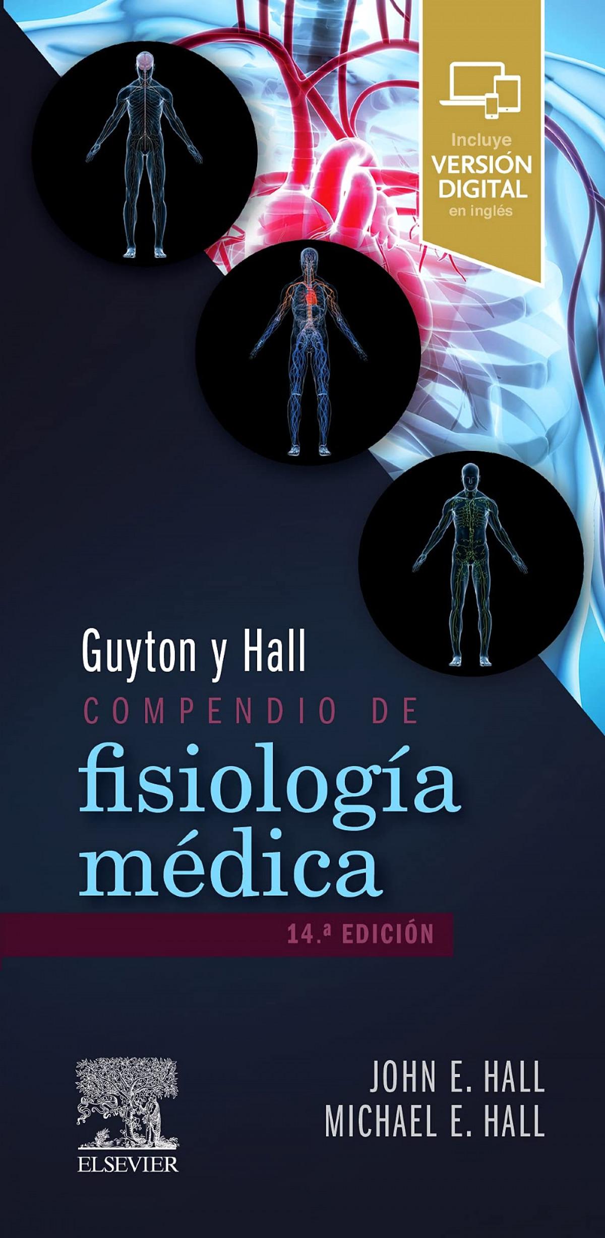 Guyton y Hall. Compendio de fisiología médica (14ª ed.)