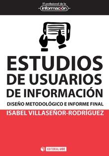 ESTUDIOS DE USUARIOS DE INFORMACION.DISEñO METODOLOGICO