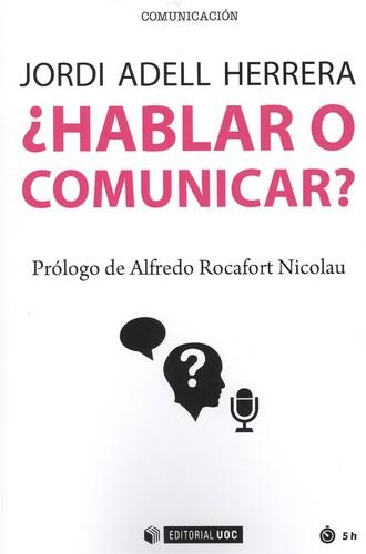 ¿HABLAR O COMUNICAR?