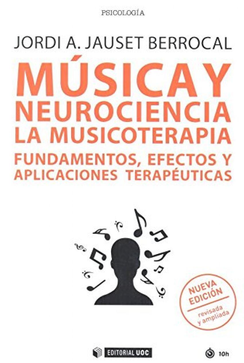 Música y neurociencia: la musicoterapia fundamentos efectos y aplicaciones terapéuticas