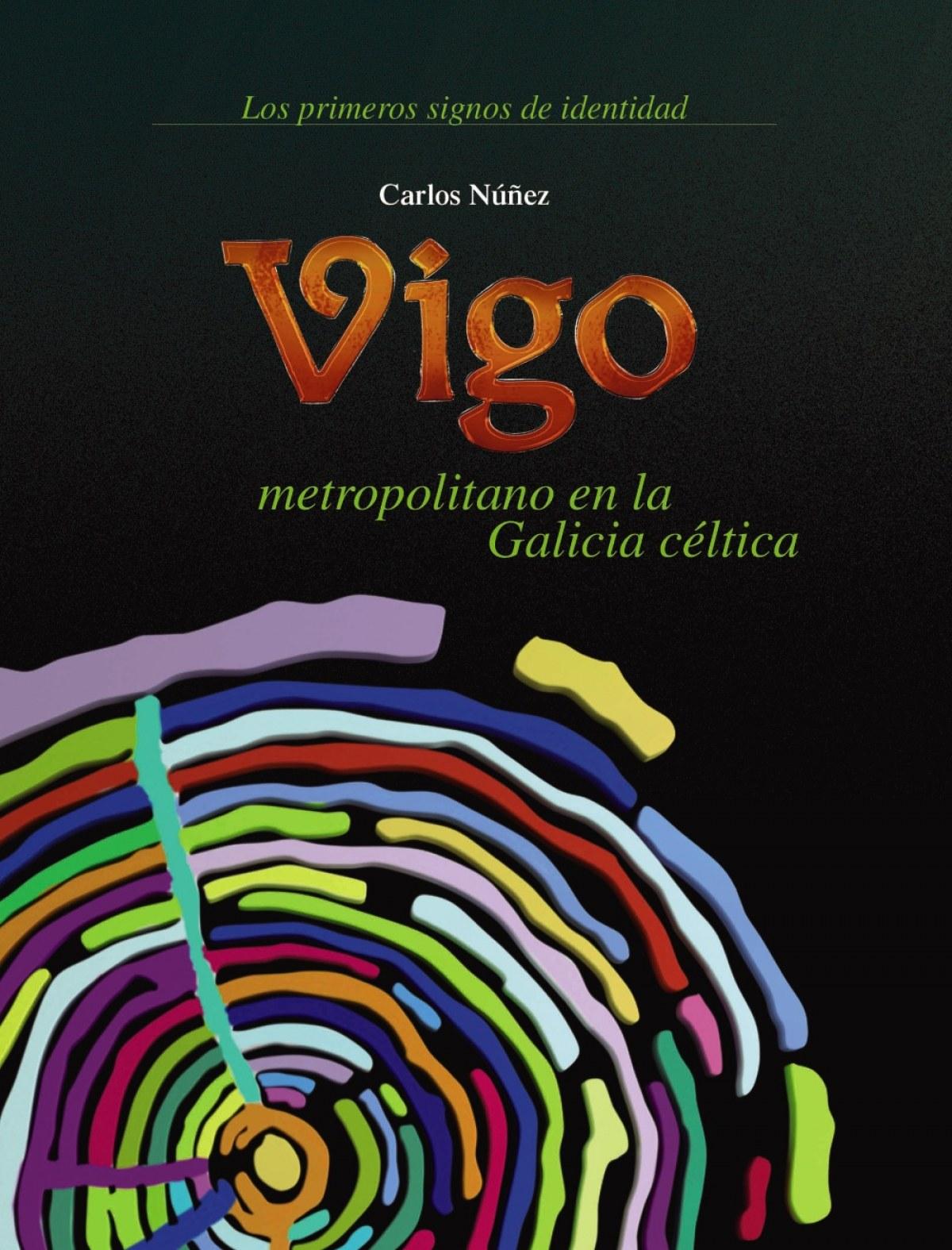 Vigo metropolitano na Galicia céltica