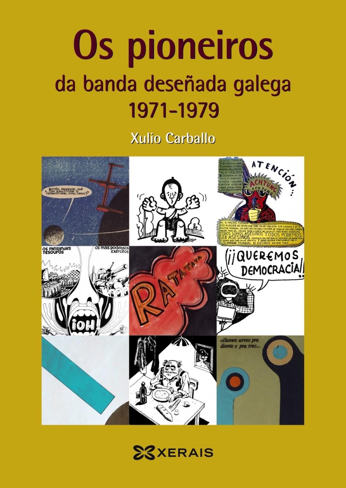 OS PIONEIROS DA BANDA DESEÑADA GALEGA 1971-1979