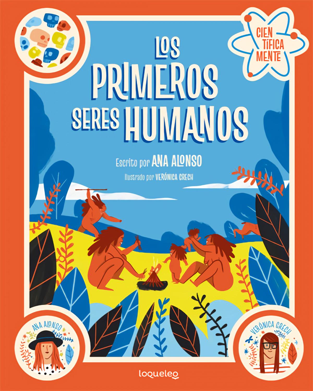 Los primeros seres humanos. Colección Científicamente