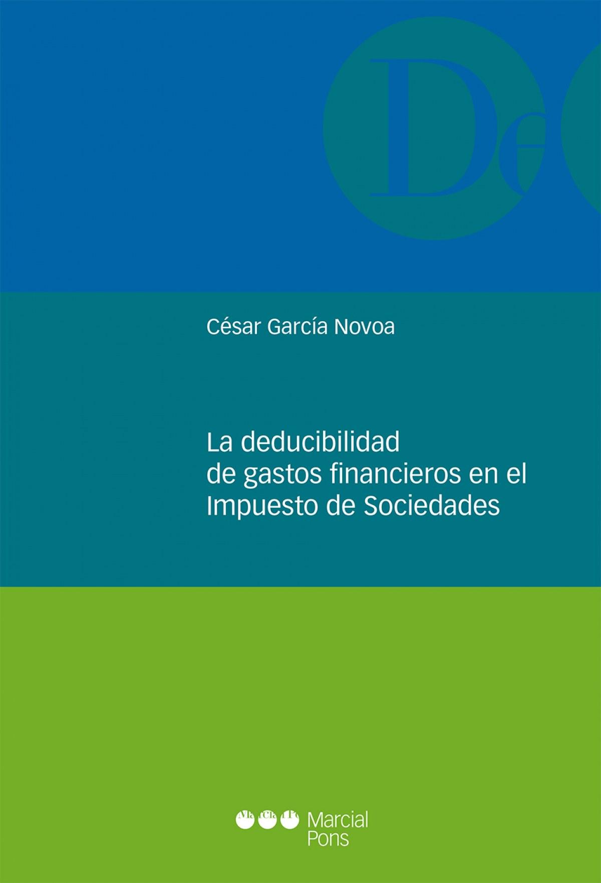 DEDUCIBILIDAD DE GASTOS FINANCIEROS EN EL IMPUESTO DE SOCIEDADES