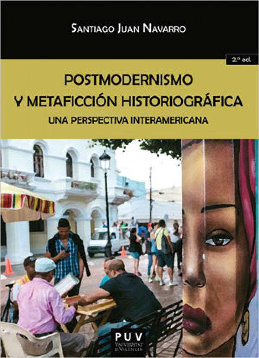 Postmodernismo y metaficción historiográfica. (2ª ed.)