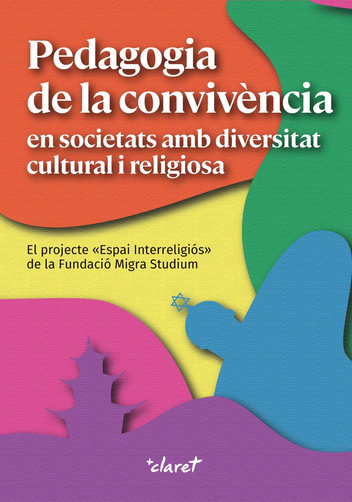 Pedagogia de la convivència en societats amb diversitat cultural i religiosa