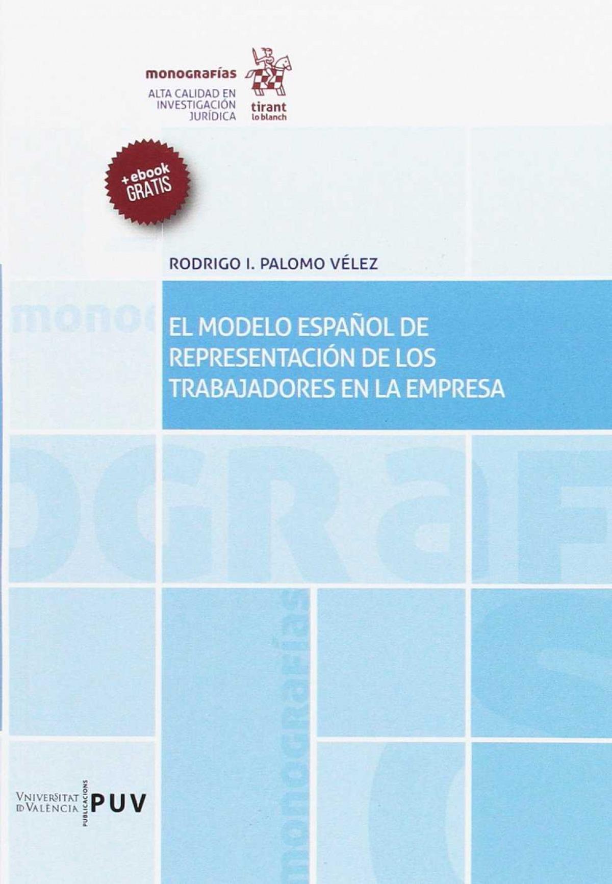 El Modelo Español de Representación de los Trabajadores en la Emp