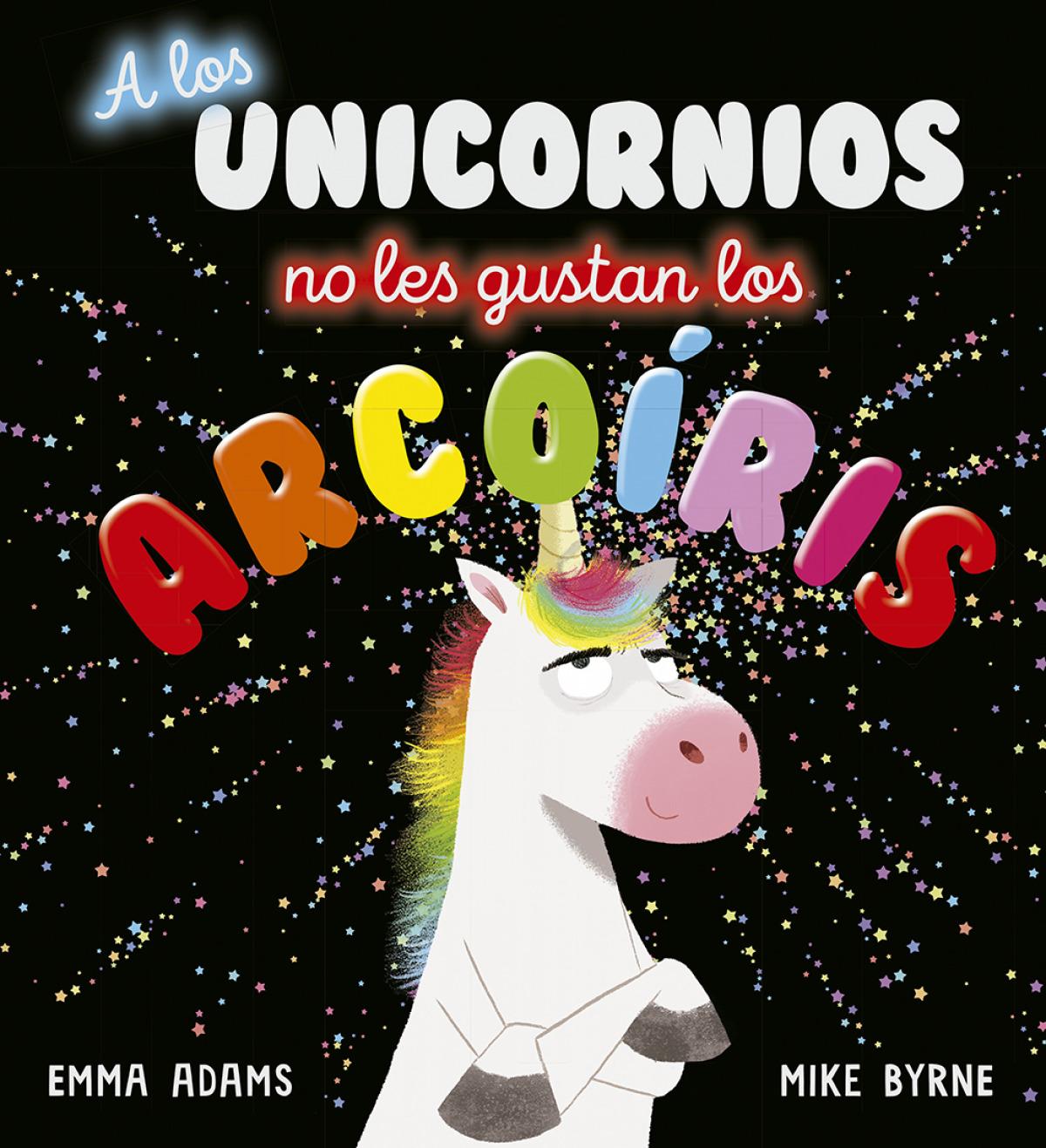 A los unicornios no les gustan los arcoíris