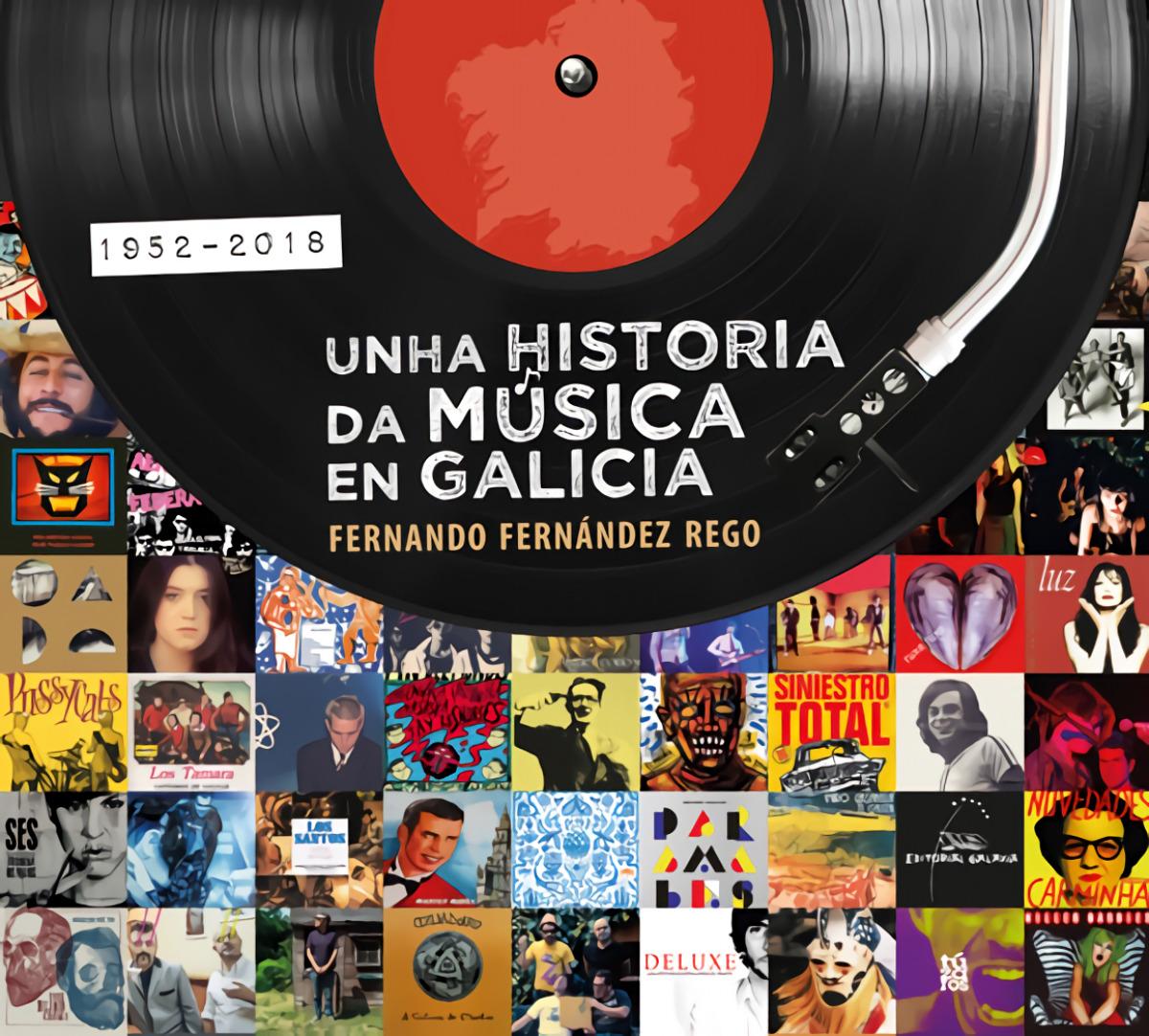 UNHA HISTORIA DA MÚSICA EN GALICIA 1952-2018