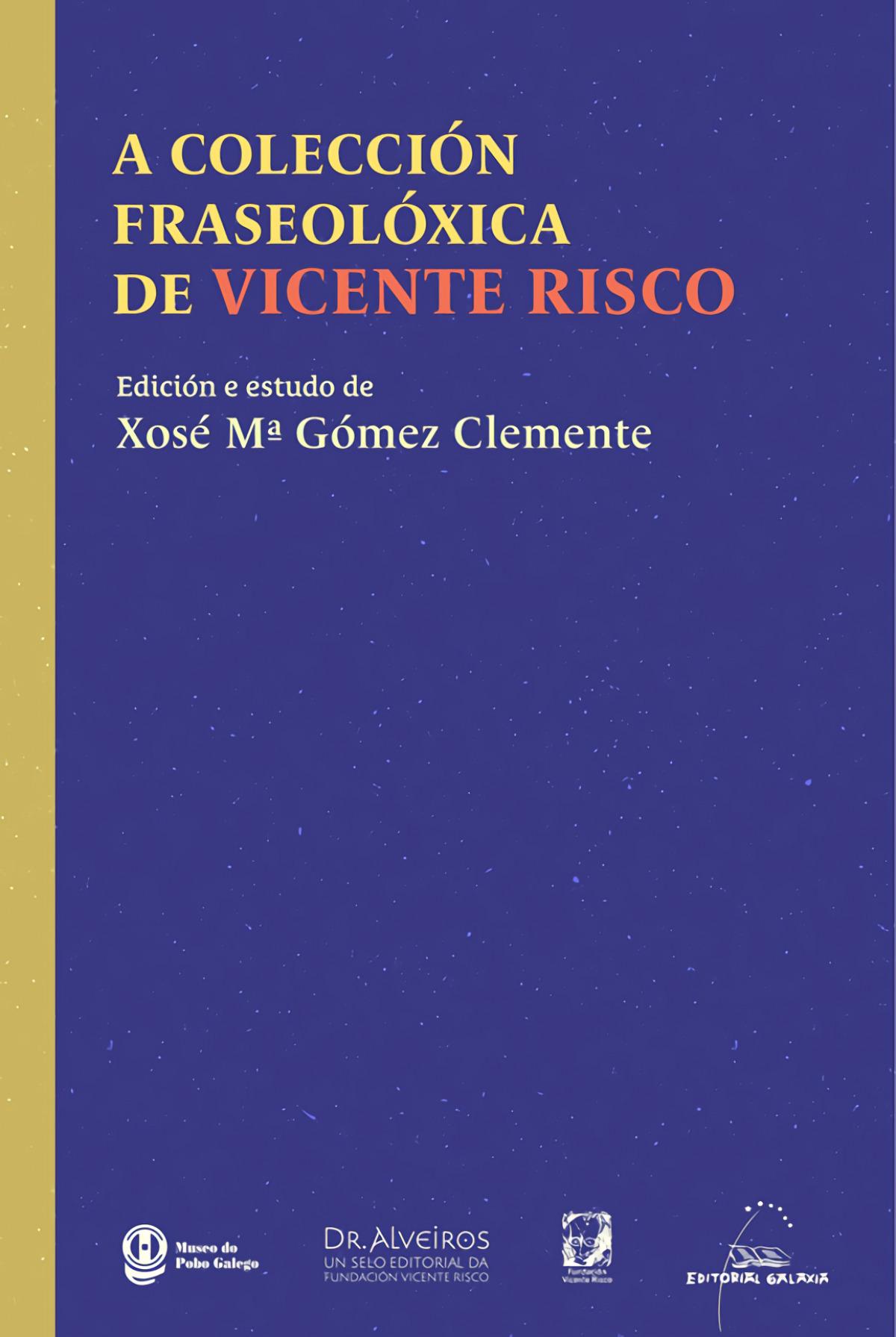 A colección fraseolóxica de Vicente Risco