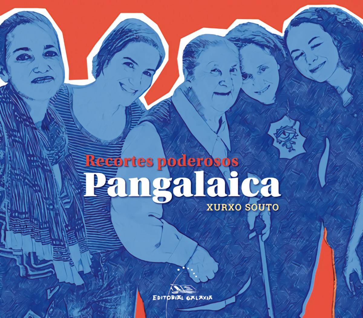 PANGALAICA. RECORTES PODEROSOS: TALENTO E RUTA