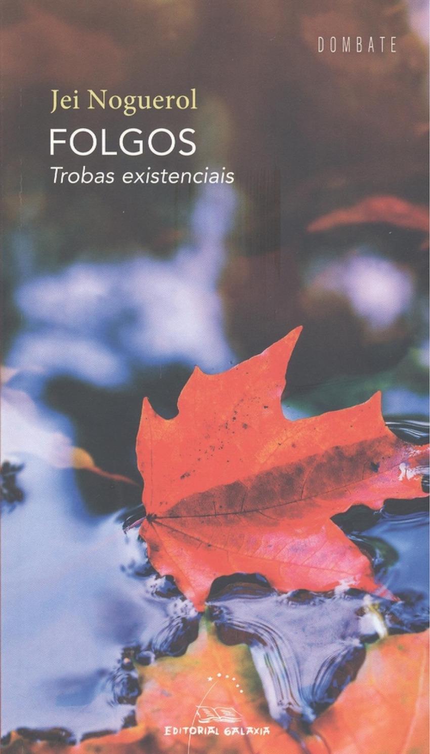 FOLGOS. TROBAS EXISTENCIAIS