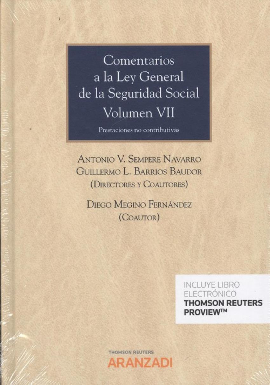 COMENTARIOS A LA LAY DE LA SEGURIDAD SOCIAL, TOMO VII (D+O)