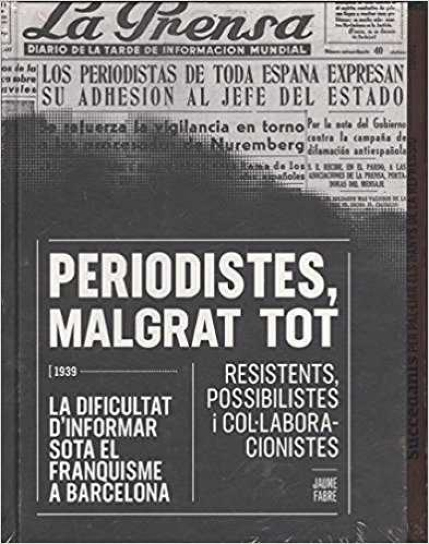 PERIODISTES, MALGRAT TOT