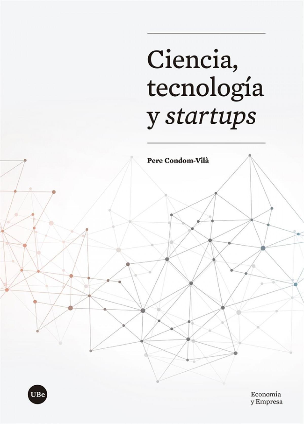 Ciencia, tecnología y startups