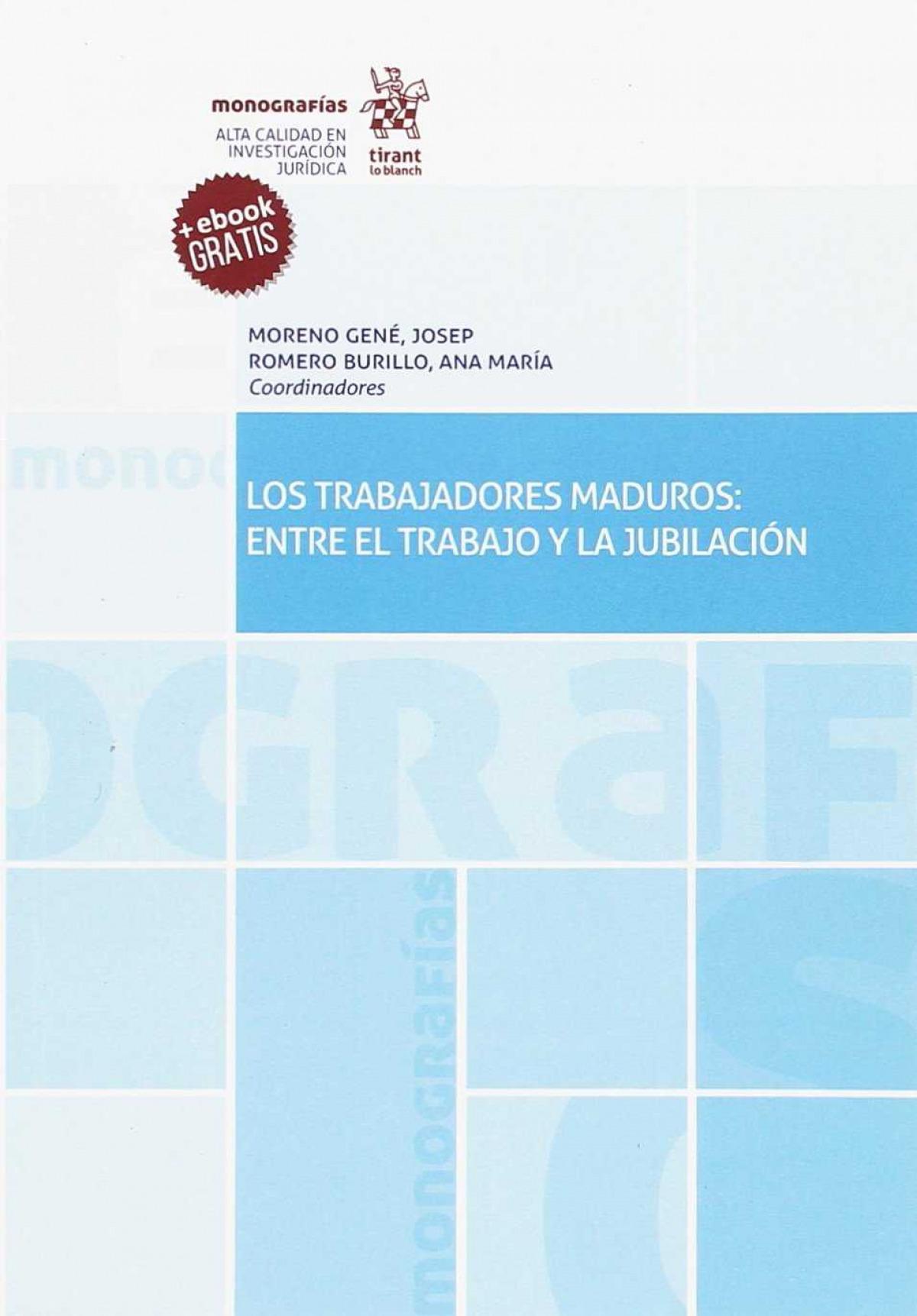 Los Trabajadores Maduros: Entre el Trabajo y la Jubilación