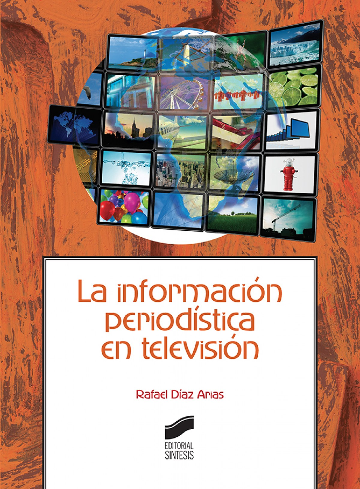 INFORMACION PERIODISTICA EN TELEVISION